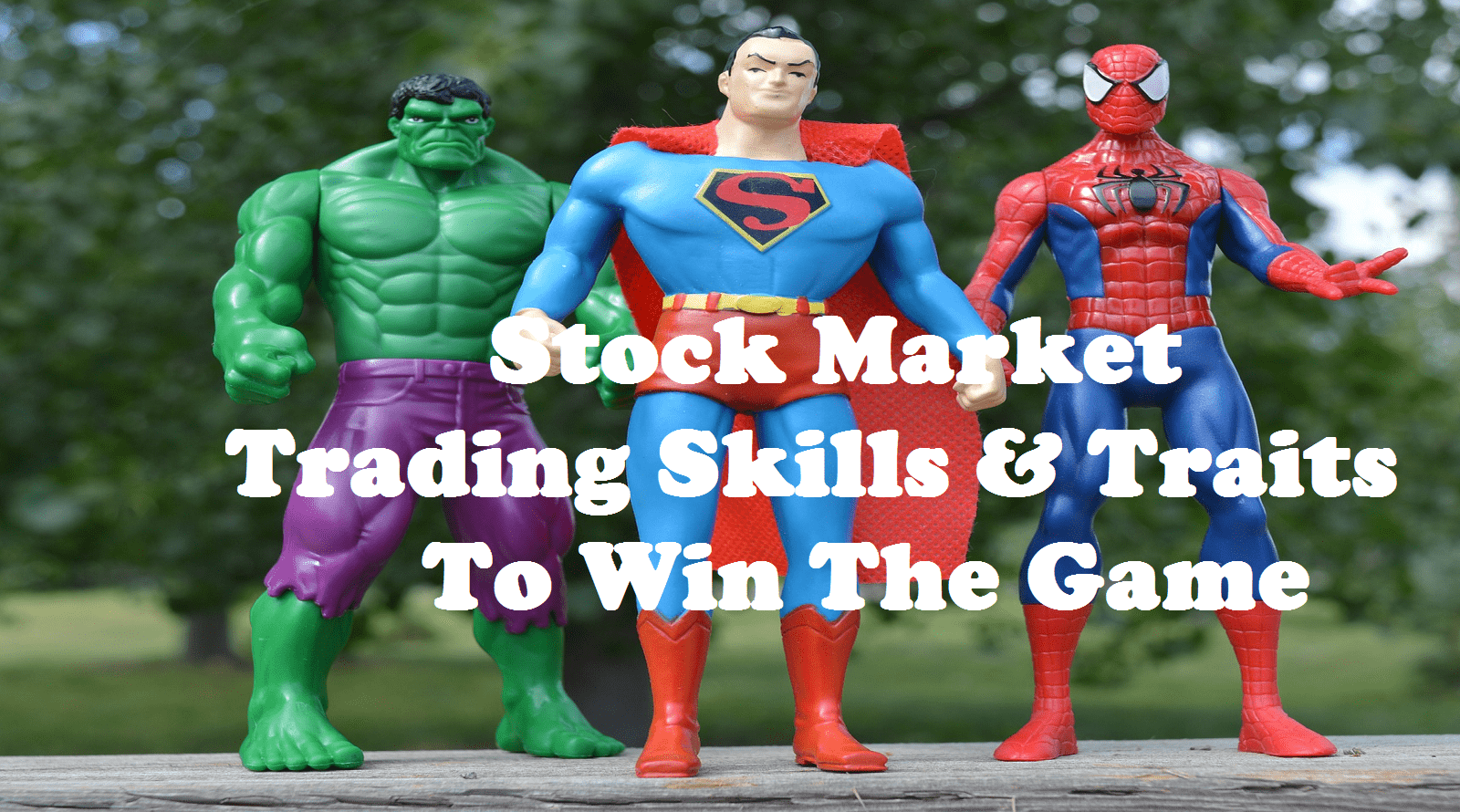 Stock Market Trading Skills And Traits To Win The Game Part-I